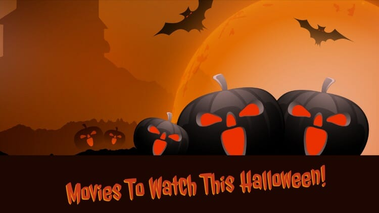 Best Movies To Watch This Halloween