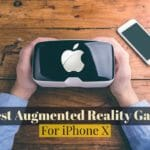 9 Best Augmented Reality Games to Play on iPhone X