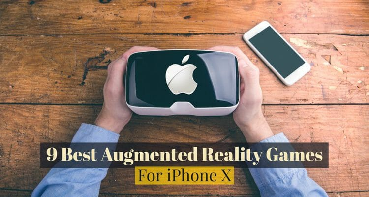 Best Augmented Reality Games For iPhone X
