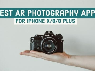 Best Augmented Reality Photography Apps For iPhone X