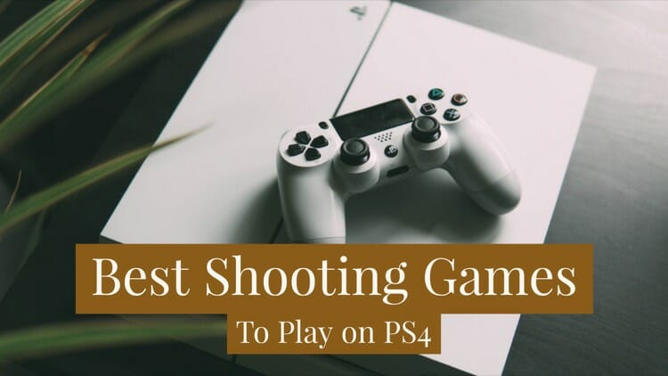 Best Shooting Games For PS4