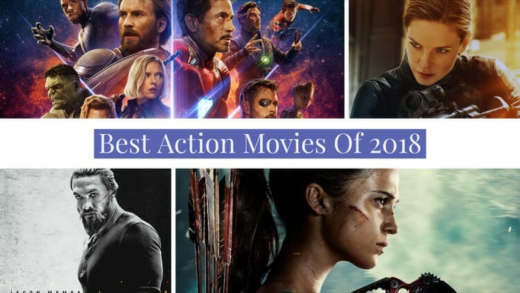 Best Action Movies of 2018