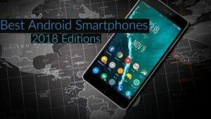 Best Android Smartphones of 2018