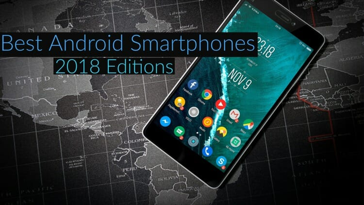 Best Android Smartphones of 2018