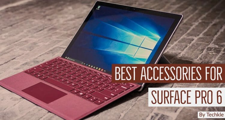Best Accessories For Microsoft Surface Pro 6