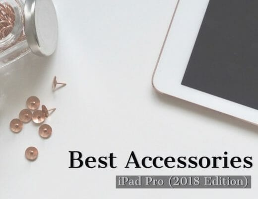 10 Best Cases and Accessories To Buy For New iPad Pro (2018 Edition)