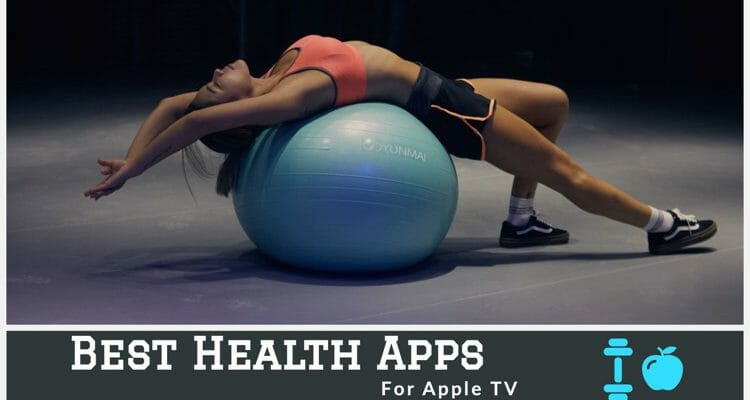 Best Health Apps For Apple TV