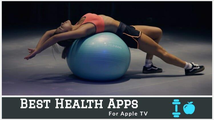 Best Health Apps For Apple TV