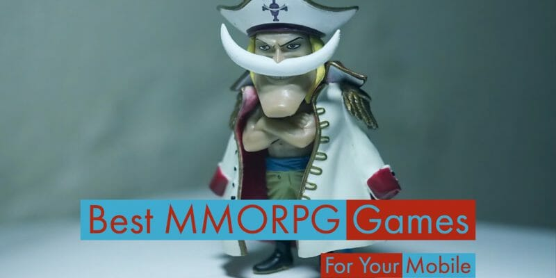 Best MMORPG Games For Android or iOS