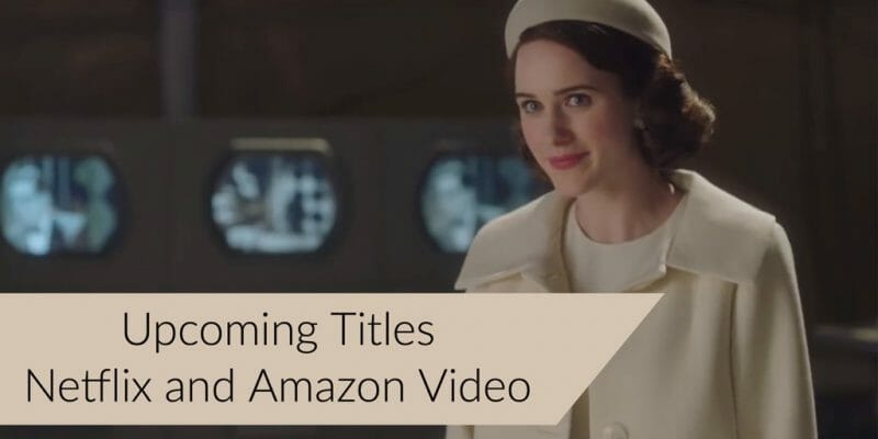 Netflix And Amazon Prime Video Upcoming Titles For December 2018
