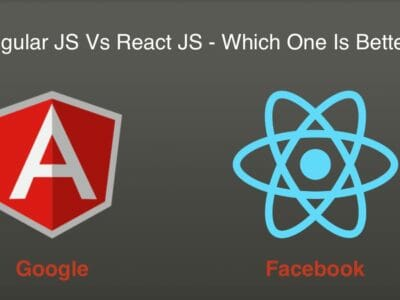 React JS VS Angular JS - Which Is Better Framework?