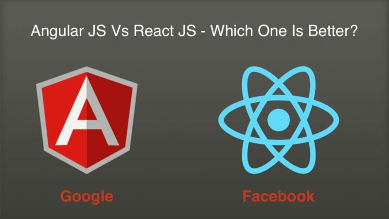React JS vs. Angular JS – Which Framework Suits More? (A Definitive Guide)