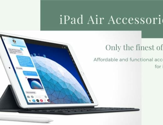 10 Best Affordable And Functional Accessories For iPad Air (2019 Model)