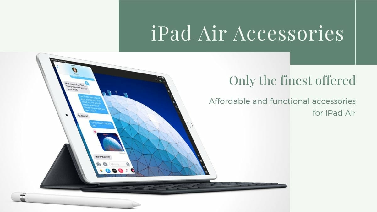 Best Accessories For iPad Air 2019 Edition