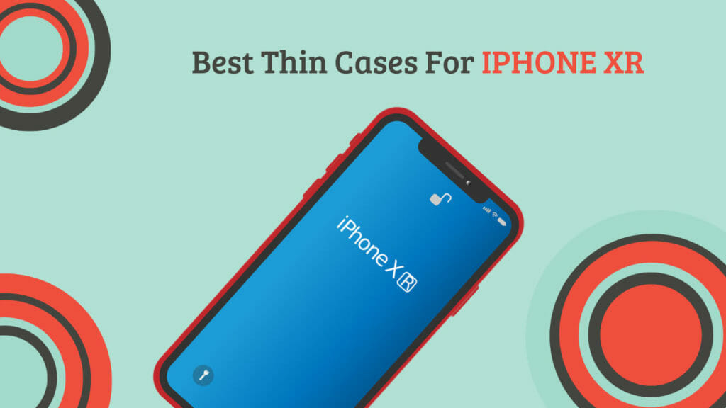 Best Thin Cases For iPhone XR