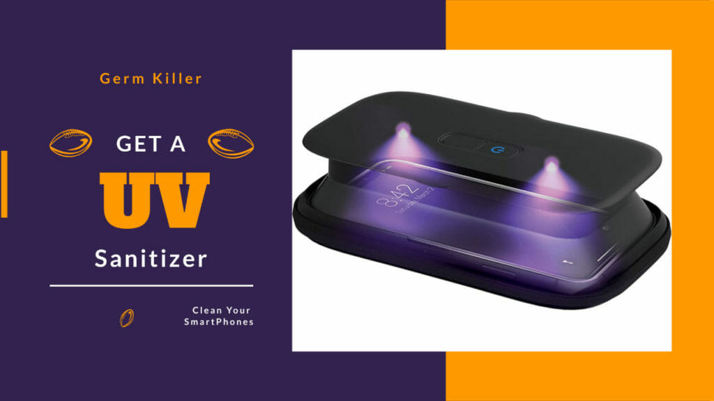 Best UV Sanitizer For Smartphones To Keep them clean at home