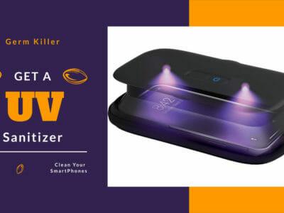 Best UV Sanitizer For Smartphones