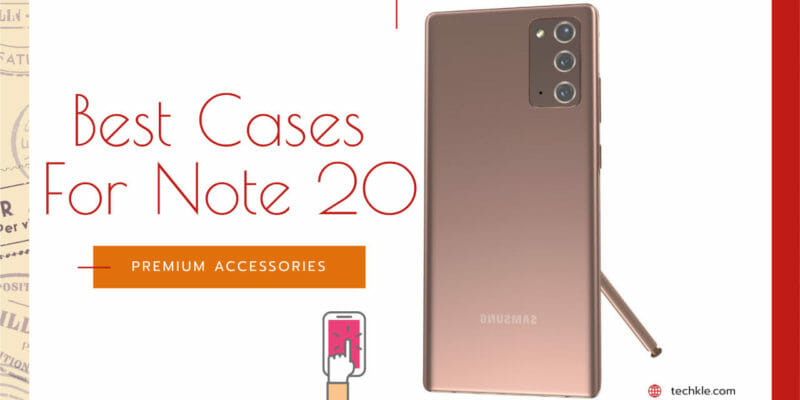 Best Cases For Samsung Galaxy Note 20