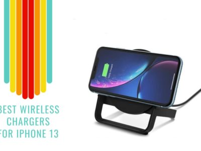 Best Wireless Chargers For iPhone 13