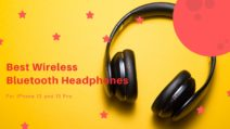 15 Best Bluetooth Headphones For Your iPhone 13 / 13 Pro